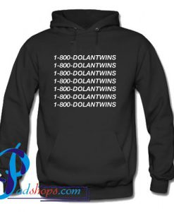 1800 Dolantwins Hoodie