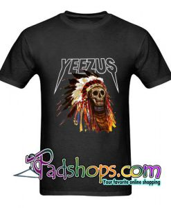2 side yeezus shirt yeezus indian t shirt