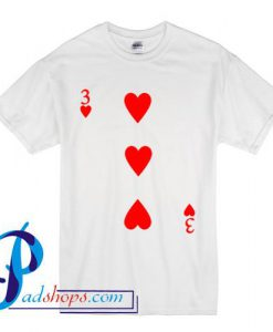 3 Love Heart Card Poker T Shirt