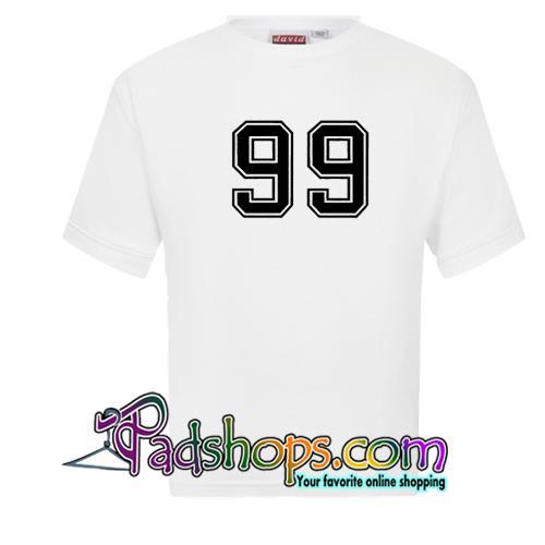99 T Shirt