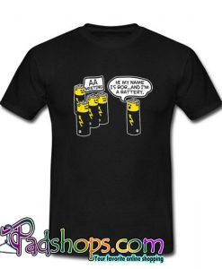 AA Battery Funny T Shirt (PSM)