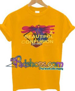 A Beautiful Confusion T Shirt unisex adult
