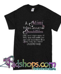 A Mimi Thinks About Her Grandchildren T-Shirt