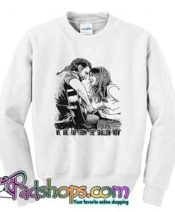 A Star Is Born Shallow Fan Art Unisex Heavy Blend Sweatshirt SL