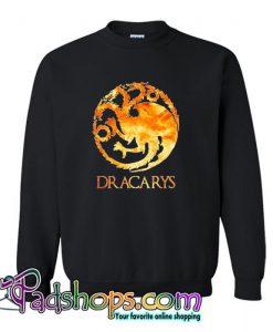 Adult  Dracarys  Sweatshirt SL