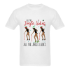 All the jingle ladies all the jingle T Shirt