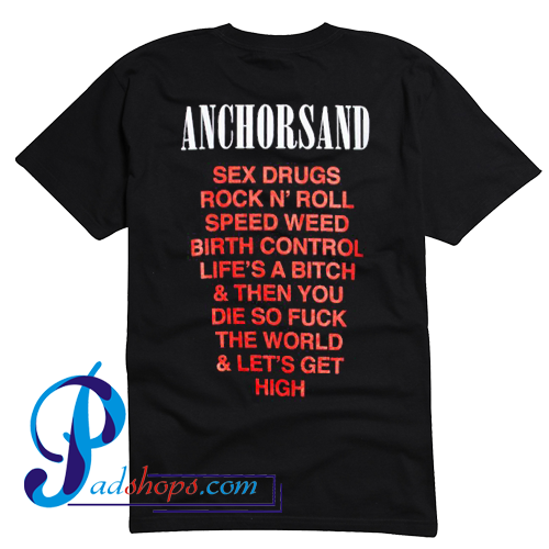 Anchorsand High Times T Shirt Back