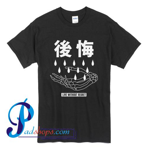 Aokigahara Live Without Regret T Shirt