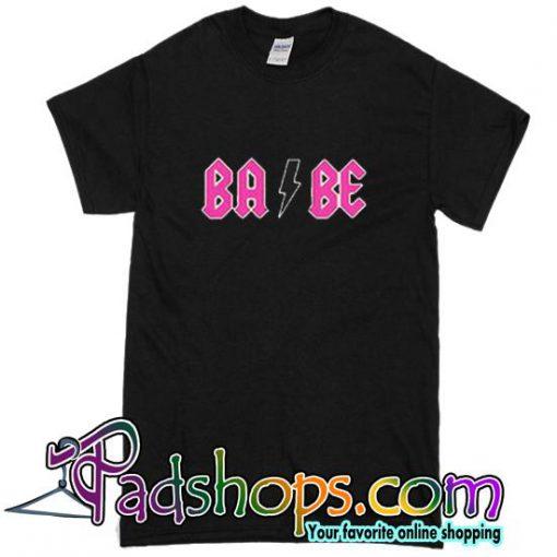 Babe ACDC Parody T Shirt