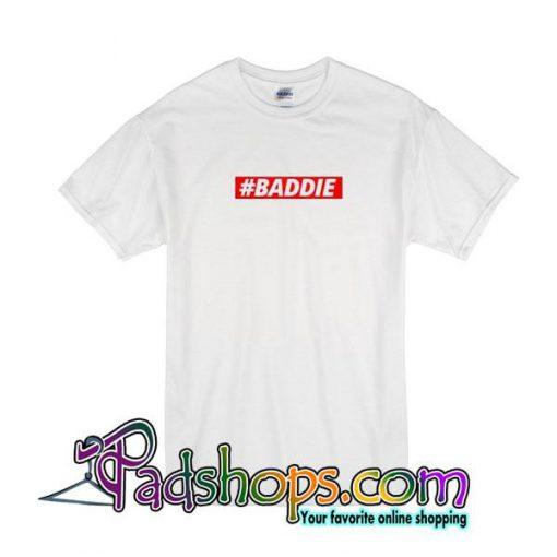 Baddie T-Shirt