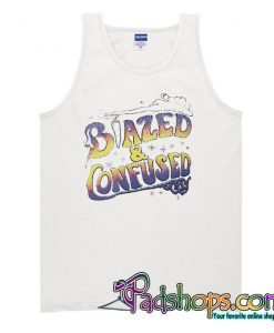 Blazed and Confused Tank top SL
