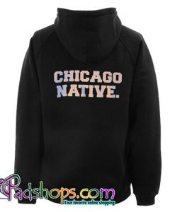 Chicago Native Back Hoodie SL