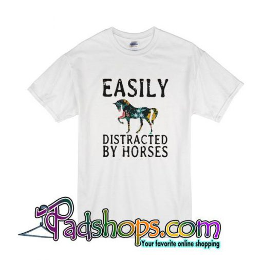 Easily Distracted By Horses T-Shirt