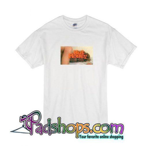 Hot Honey T-Shirt