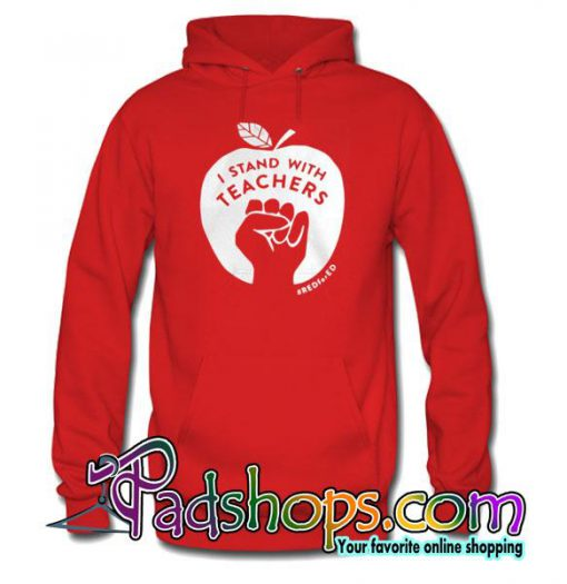 I Stand With Teachers Hoodie