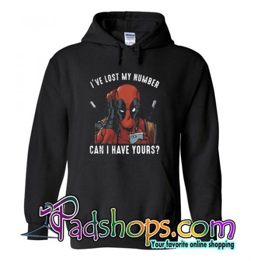 I've Lost My Number Can I Have Yours Hoodie