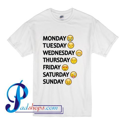 Monday Thru Sunday One Week Emoji T Shirt