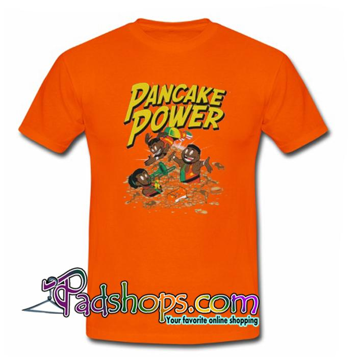 Pancake Power New Day  T Shirt SL