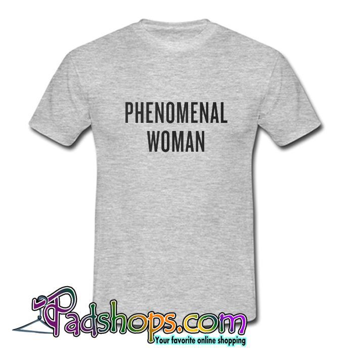 Phenomenal Woman T shirt SL