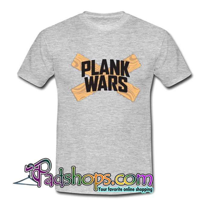 Plank Wars T Shirt SL