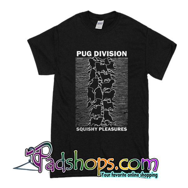 Pug Division Squishy Pleasures T-Shirt