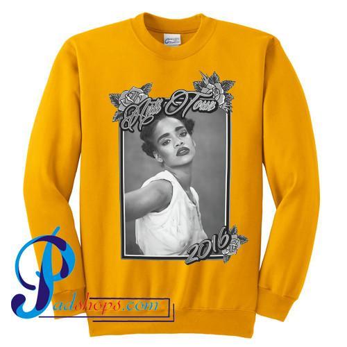 Rihanna Anti Tour 2016 Sweatshirt