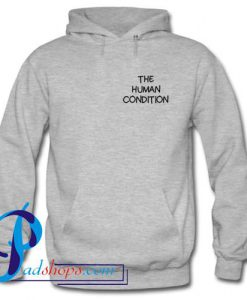 The Human Condition Hoodie