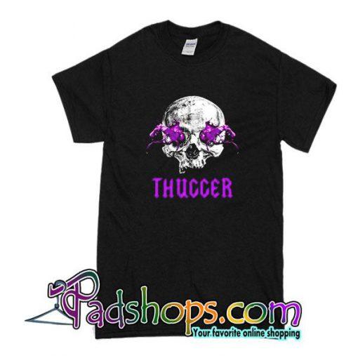 Thuccer T-Shirt