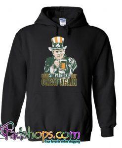 Trump make St Patrick's day great again Hoodie (PSM)
