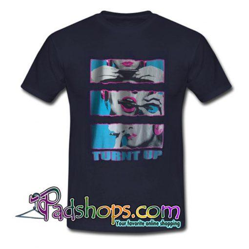 Turnt Up T Shirt SL
