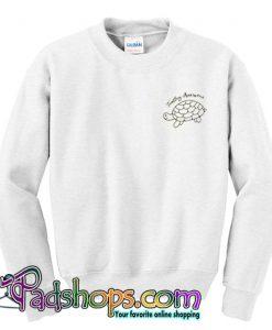 Turtley Awesome Sweatshirt (PSM)
