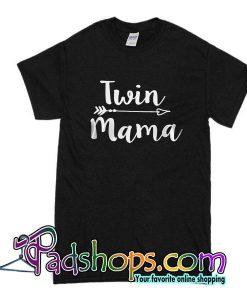 Twin Mama T-Shirt