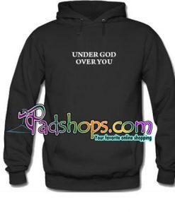 Under God Over You hoodie unisex adult