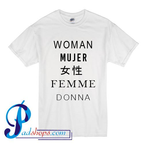 best authentic 85132 11c5b Woman Mujer Female Femme Donna Different Languages Woman Graphic T Shirt