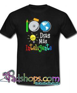100 dias mas inteligente Trending T shirt NT