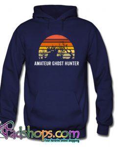 Amateur Ghost Hunter Hoodie NT