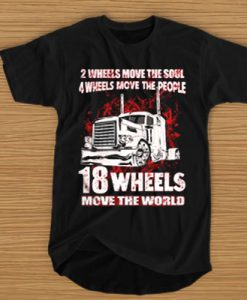 2 WHEELS 2 WHEELS MOVE THE SOUL 4 WHEELS MOVE THE PEOPLE T-SHIRT MOVE THE SOUL 4 WHEELS MOVE THE PEOPLE T-SHIRT