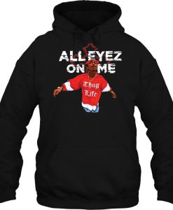 All Eyez On Me hoodie Ad