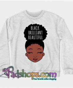 Black Brilliant Beautiful African American Girl SWEATSHIRT NT