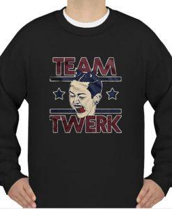 team twerk Miley Cyrus sweatshirt Ad