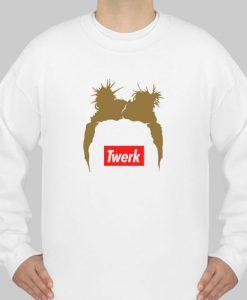 twerk sweatshirt Ad