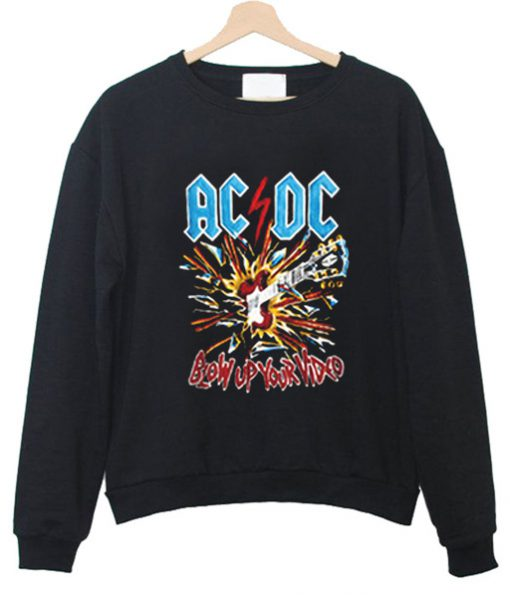ACDC Blow Up Your Video Sweatshirt