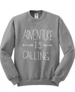Adventure is Calling Sweatshirt
