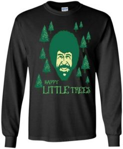 Bob Ross Happy Little Trees sweatshirt FR05