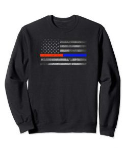 Thin Red Blue Line Flag Firefighter Police Sweatshirt FR05
