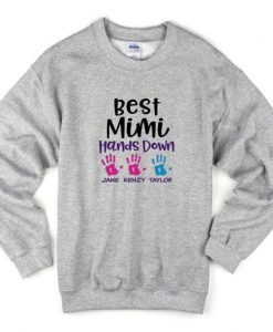 best mimi hands down sweatshirt FR05
