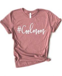 #Coolmom t shirt FR05