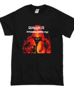 Samhain III November Coming Fire t shirt FR05